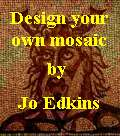 Design your own mosaic by Jo Edkins