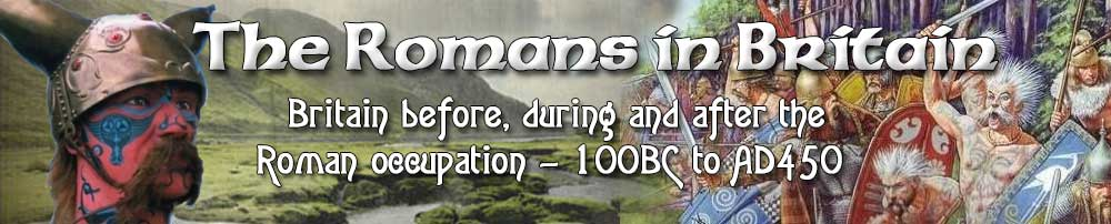 The Romans in Britain Celt Area main banner